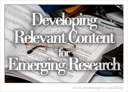 Eleven Tips for Keeping up with Emerging Research and Developing Relevant Content
