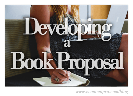 How to Develop and Pitch a Stellar Book Proposal