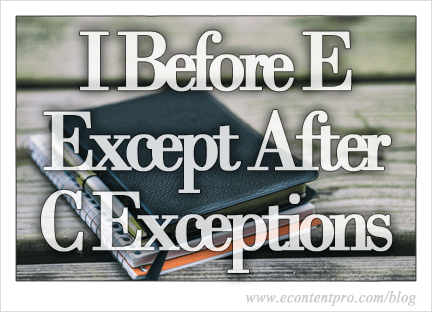 I Before E Except After C Exceptions