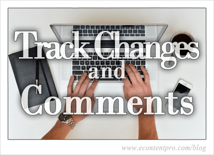 Managing Track Changes and Comments in Microsoft Word