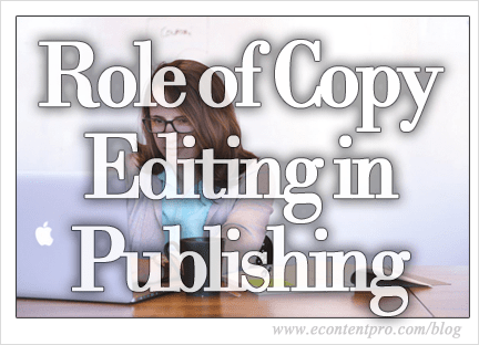 The Role of Copy Editing in the Publishing Process