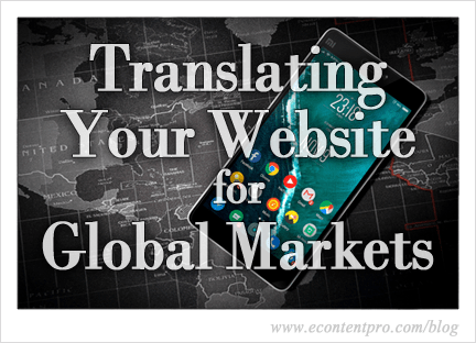 Why Translating Your Website Matters in Today's Global Marketplace