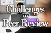 Common Challenges in Peer Review