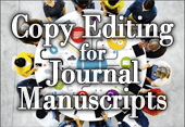 Editor-in-Chief Perspectives on Copy Editing for Journal Manuscripts