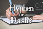 Difference Between a Hyphen and a Dash